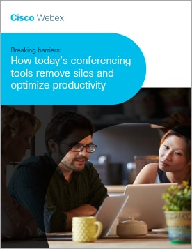 Breaking barriers: How today's conferencing tools remove silos and optimize productivity